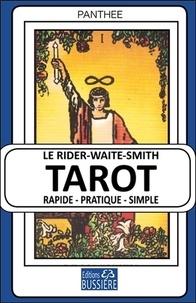 Le Rider-Waite-Smith Tarot - Rapide, pratique, simple.pdf
