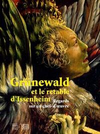 Coachingcorona.ch Grunewald et les retables d'Issenheim - Regards sur un chef-d'œuvre Image