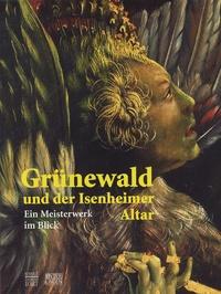 Grünewald und der Isenheimer Altar - Ein Meisterwerk im Blick.pdf
