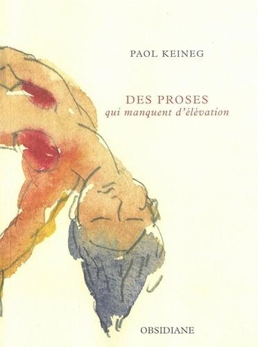 Paol Keineg - Des proses qui manquent d'élévation.