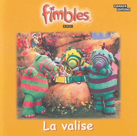 Paola Appelius - Fimbles  : La valise.