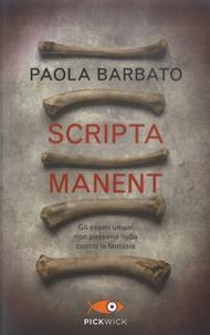 Paola Barbato - Scripta manent.