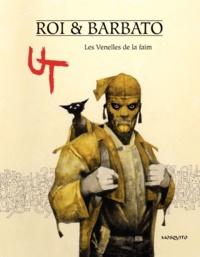 Paola Barbato et Corrado Roi - Ut Tome 1 : Les Venelles de la faim.