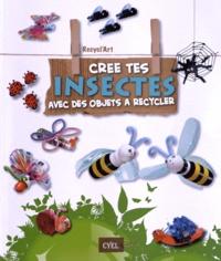 Paola Caliari et Serena Mozzato - Pack Recycl'art - 2 volumes : Crée tes insectes avec des objets à recycler ; Crée tes animaux avec des objets à recycler.