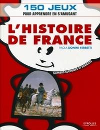 Paola Donini Ferretti - L'Histoire de France.