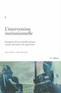 Paola Ferretti - L'intervention institutionnelle : émergence d'une nouvelle pratique comme alternative à la supervision.