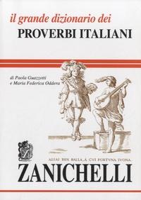 Il grande dizionario dei proverbi italiani - Paola Guazzotti | Showmesound.org