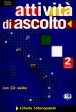 Paola Leone - Attivita di ascolto Intermedio avanzato 2 - Schede fotocopiabili. 1 CD audio
