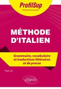 Paola Losi - Méthode d'italien - Grammaire, vocabulaire et traductions littéraires et de presse.