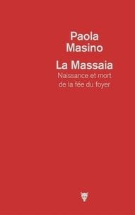 La Massaïa - Naissance et mort de la fée du foyer.pdf