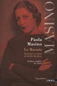 Paola Masino - La Massaia - Naissance et mort de la fée du foyer.
