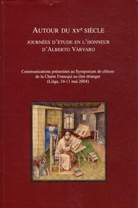 Paola Moreno et Giovanni Palumbo - Autour du XVe siècle - Journées en l'honneur d'Alberto Vàrvaro.