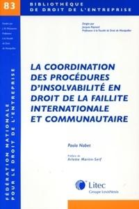 Paola Nabet - La coordination des procédures d'insolvabilité en droit de la faillite internationale et communautaire.