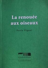 Paola Pigani - La renouée aux oiseaux.