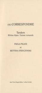 Paola Pigani et Bettina Stepczynski - (Se) correspondre - Tandem Rhône-Alpes / Suisse romande.