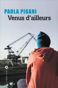 Téléchargement gratuit pour les livres joomla Venus d'ailleurs par Paola Pigani