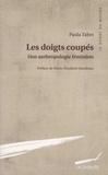 Paola Tabet - Les doigts coupés - Une anthropologie féministe.