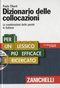 Paola Tiberii - Dizionario delle collocazioni - Le combinazioni delle parole in italiano. 1 DVD