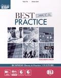 Paola Tite et Silvana Sardi - Best Commercial Practice - Business Theory & Practice - Culture: Teacher's Pack. 1 Cédérom + 2 CD audio