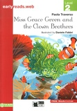 Paola Traverso - Miss Grace Green and the Clown Brothers - Level 2.