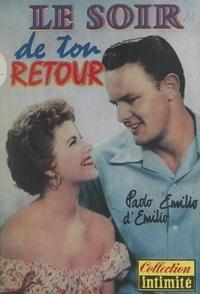 Paolo Émilio d'Émilio - Le soir de ton retour.