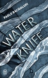 Paolo Bacigalupi - Water Knife.