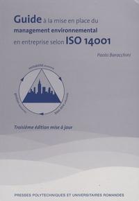 Paolo Baracchini - Guide à la mise en place d'un management environnemental en entreprise selon ISO 14001.