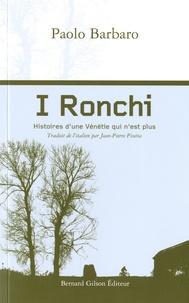 Paolo Barbaro - I Ronchi - Histoires d'une Vénétie qui n'est plus.