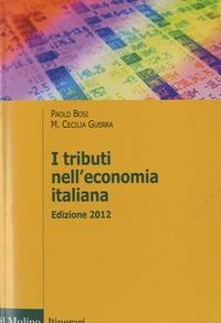 Paolo Bosi et Maria Cecilia Guerra - I tributi nell'economia italiana.