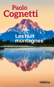 Ebook Kostenlos ebooks télécharger Les huit montagnes 9782490138111 par Paolo Cognetti in French RTF
