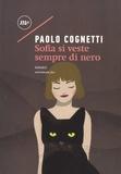 Paolo Cognetti - Sofia si veste sempre di nero.