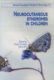 Paolo Curatolo et Daria Riva - Neurocutaneous syndromes in children.