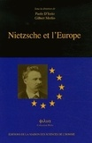 Paolo D'Iorio et Gilbert Merlio - Nietzsche et l'Europe.