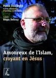 Paolo Dall'Oglio - Amoureux de l'Islam, croyant en Jésus.