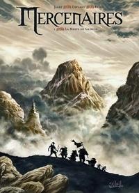 Paolo Deplano et Nicolas Jarry - Mercenaires Tome 1 : La Meute du Griffon.
