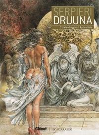 Paolo Eleuteri Serpieri - Druuna Tome 3 : Mandragora ; Aphrodisia.