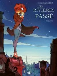 Paolo Eleuteri Serpieri et Yannick Corboz - Les rivières du passé Tome 1 : La voleuse.