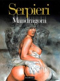 Paolo-Eleuteri Serpieri - Mandragora.