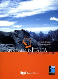 Paolo Ernesto Balboni et Maria Voltolina - Geografia d'Italia per stranieri.