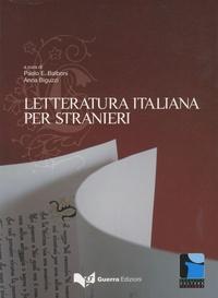 Paolo Ernesto Balboni et Anna Biguzzi - Letteratura italiana per stranieri.