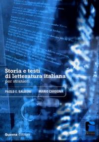 Paolo Ernesto Balboni et Mario Cardona - Storia e Testi di Letteratura Italiana per Stranieri.