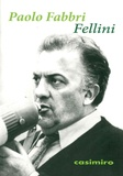 Paolo Fabbri - Fellini.