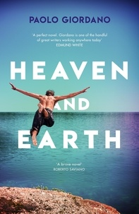Paolo Giordano et Anne Milano Appel - Heaven and Earth.