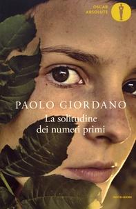 Paolo Giordano - La solitudine dei numeri primi.