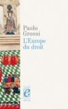Paolo Grossi - L'Europe du droit.