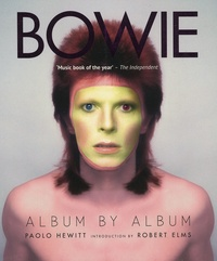 Paolo Hewitt - Bowie - Album by album.