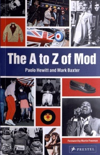 Paolo Hewitt et Mark Baxter - The A to Z of Mod.