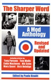 Paolo Hewitt - The sharper word: a mod anthology.