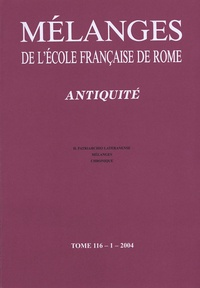 Paolo Liverani - Mélanges de l'école française de Rome - Antiquité, Tome 116-1.