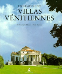 Paolo Marton et Michelangelo Muraro - Civilisation des villas vénitiennes.